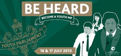 Be Heard! Become a Youth MP. Youth Parliament.